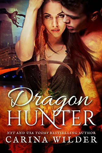 Dragon Hunter (Dragon Guild Chronicles Book 1) by [Wilder, Carina]