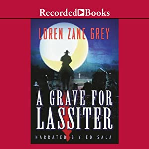 A Grave for Lassiter Audiobook