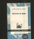 img - for Nostalgias de Madrid. book / textbook / text book