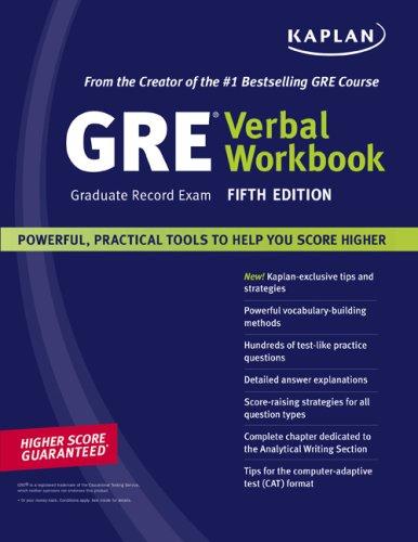 Kaplan GRE Exam Verbal Workbook, Fifth Edition