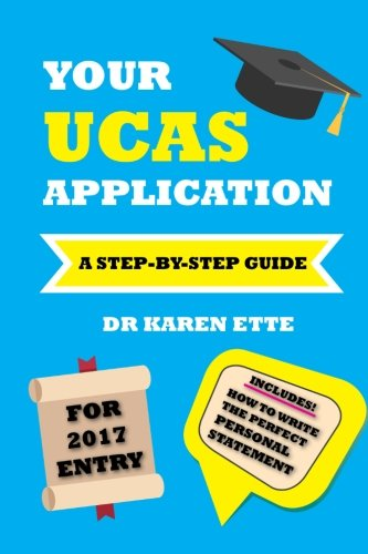 Your UCAS Application for 2017 Entry: A Step-by-Step Guide