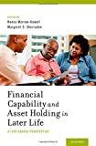 Financial Capability and Asset Holding in Later Life, , 0199374309