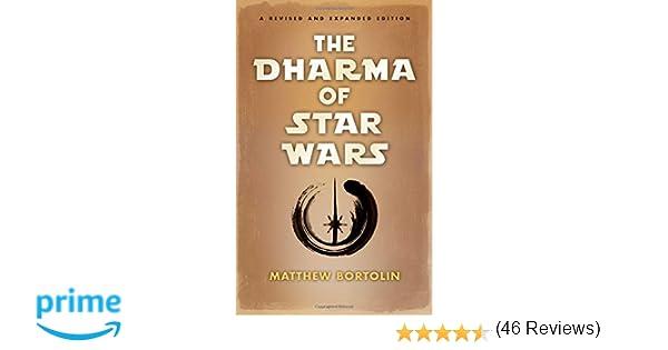 the dharma of star wars matthew bortolin amazon the dharma of star wars matthew bortolin 9781614292869 com books