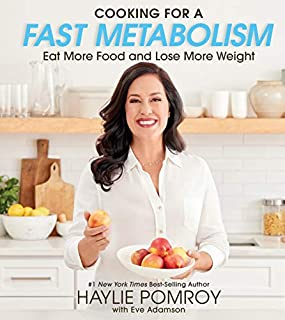 Book Cover: Cooking for a Fast Metabolism: Eat More Food and Lose More Weight