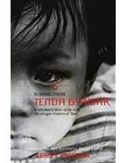 Running from Tenda Gyamar: A Volunteer's Story of Life With the Refugee Children of Tibet