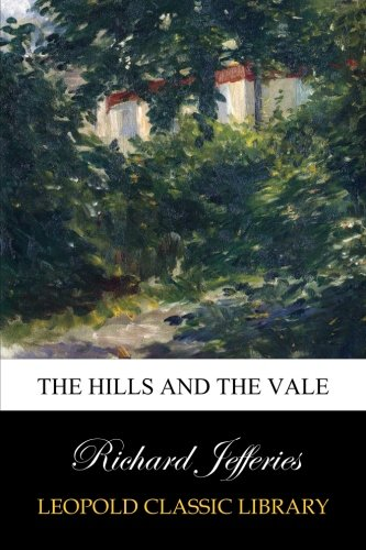 The Hills and the Vale pdf