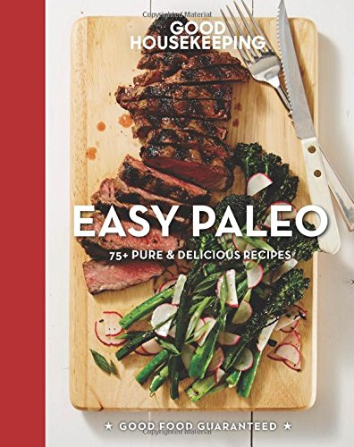 good-housekeeping-easy-paleo-70-delicious-recipes