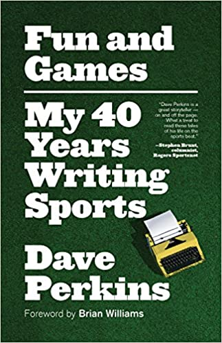 Fun and Games My 40 Years Writing Sports