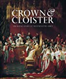 Crown and Cloister, James Wilkinson and C. S. Knighton, 1857596285