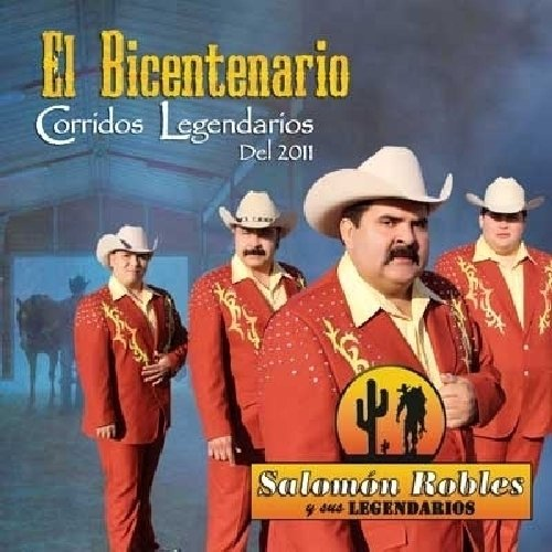 El Bicentenario Corridos Bargain sale Del Deluxe 2011 Legendarios