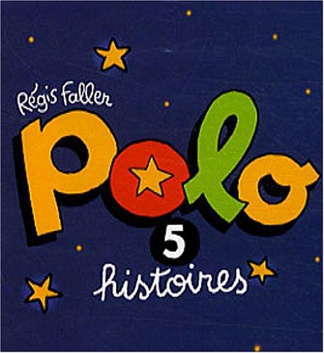 Polo 5 histoires (Mini BD Kids Polo): Amazon.es: Régis Faller ...