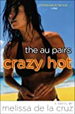 Front cover for the book Crazy Hot by Melissa de la Cruz