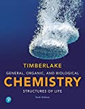 General, Organic, and Biological Chemistry: Structures of Life Plus Mastering Chemistry with Pearson eText -- Access Card Package (6th Edition)