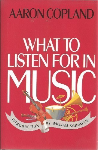 How we listen to music aaron copland essay