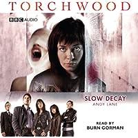Torchwood: Slow Decay (Dramatised)