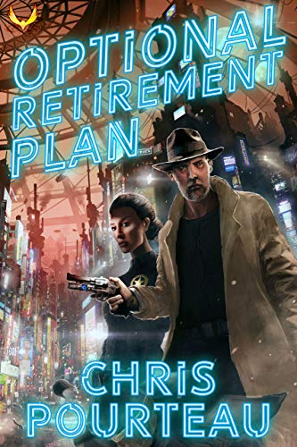 Optional Retirement Plan: A Science Fiction Thriller