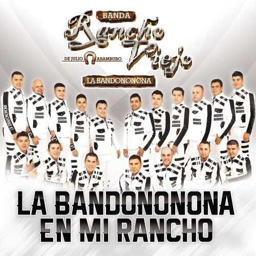 La Bandononona En Mi Rancho (Rancho Box Music)