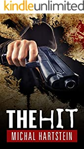 The Hit (Police Inspector Hadas Levinger, Mystery, Thriller, and Suspense Series Book 2)