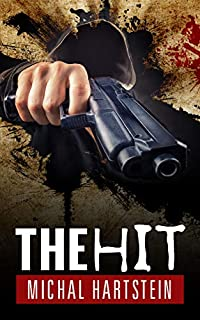 The Hit by Michal Hartstein ebook deal