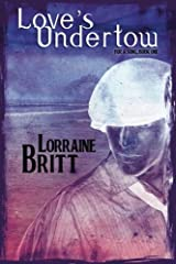 Love's Undertow: For A Song, Book One (Volume 1) Paperback