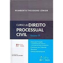 Curso de Direito Processual Civil (Volume 3)