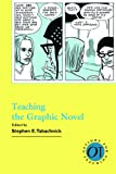 Teaching the Graphic Novel, , 1603290605