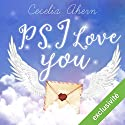 P.S. I love you | Livre audio Auteur(s) : Cecelia Ahern Narrateur(s) : Raphaël Mathon