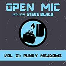 Punky Meadows Radio/TV Program by Steve Black Narrated by Steve Black