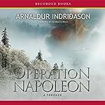 Operation Napoleon | Arnaldur Indridason