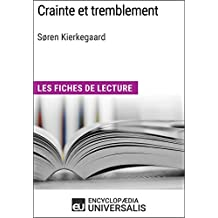 Crainte et tremblement de Søren Kierkegaard: Les Fiches de lecture d'Universalis (French Edition)