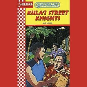 Kula'i Street Knights Audiobook