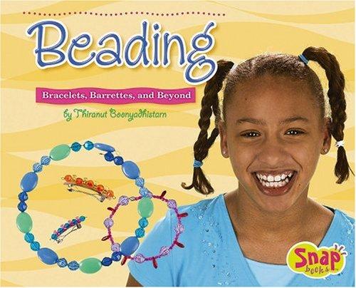 Beading: Bracelets, Barrettes, and Beyond (Crafts) ebook