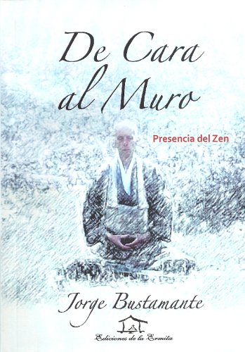 De Cara al Muro (Spanish Edition)