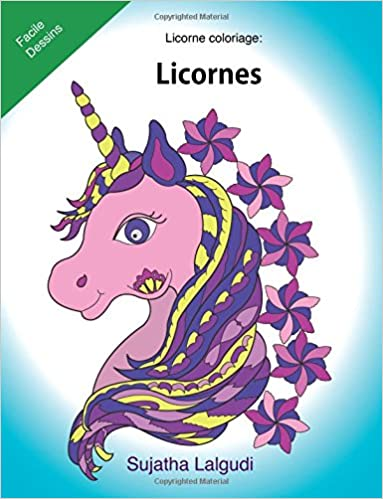 Amazon Com Licorne Coloriage Licornes Le Petit Livre De Coloriage