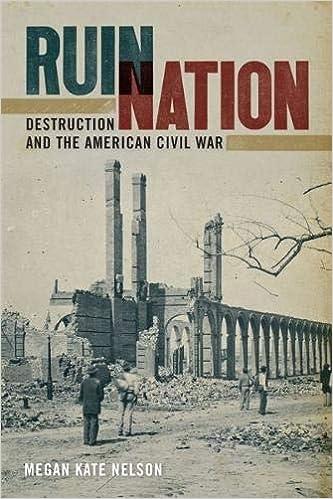 d91de4734061 Amazon.com  Ruin Nation  Destruction and the American Civil War (UnCivil  Wars Ser.) (9780820342511)  Megan Kate Nelson