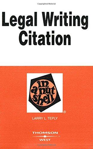 Legal Writing Citation in a Nutshell (Nutshells)