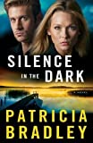 Silence in the Dark: A Novel (Logan Point)