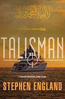 TALISMAN (Shadow Warriors Book 4) by [England, Stephen]