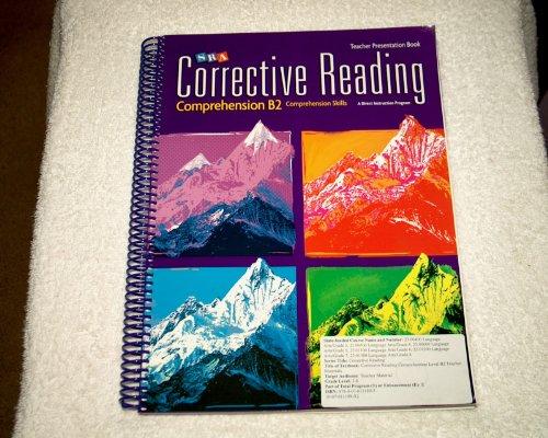 SRA Corrective Reading Comprehension B2 Teacher Presentation Book