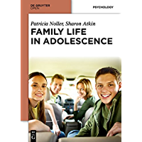 Family Life in Adolescence (English Edition)