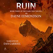 Ruin: Dark Tide Trilogy, Book 3 | Dayne Edmondson
