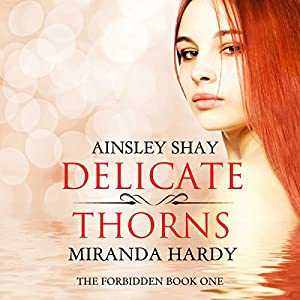 Delicate Thorns Audiobook