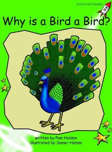 Why Is a Bird a Bird?: Early (Red Rocket Readers) PDF