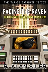 Facing the Raven: Doctor Who Series Nine in Review (The TARDIS Database Series) Paperback