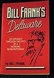 Bill Frank's Delaware, Bill Frank, 0912608536