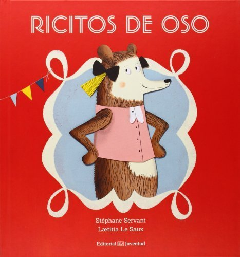 Ricitos de oso (Spanish Edition) by St?hane Servant - Mall Hanes Sales