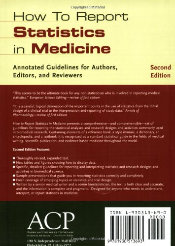 How to Report Statistics in Medicine: Annotated Guidelines for Authors, Editors, and Reviewers
