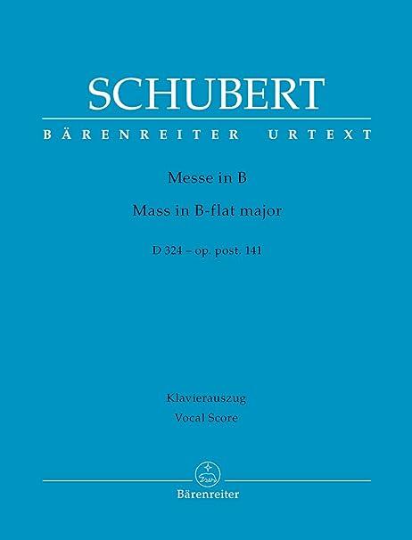 Messe en Sib Majeur D324 Op.Posthume 141 --- Chant et Piano ...