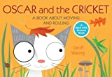 Oscar and the Cricket, Geoff Waring, 0763645125