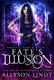Fate's Illusion (Truth's Harem Book 1)